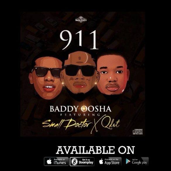 Baddy Oosha 911 Ft. Small Doctor & Qdot Mp3 Download