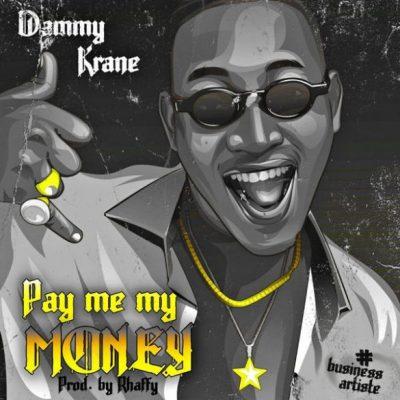 Dammy Krane Pay Me My Money Video