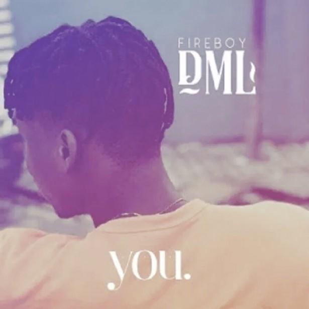 FireBoy DML You Mp3 Download