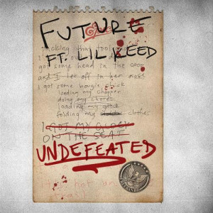 Future Ft. Lil Keed Undefeated Mp3 Download