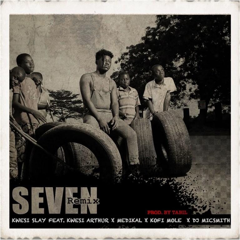 Kwesi Slay ft. Kwesi Arthur, Medikal, Kofi Mole & DJ MicSmith Seven Remix Mp3 Download
