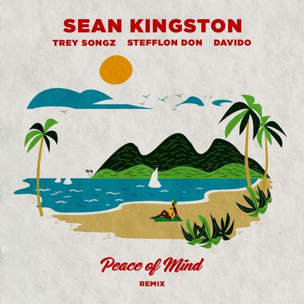 Sean Kingston Peace Of Mind (Remix) Ft. Davido, Stefflon Don, Trey Songz Mp3 Download