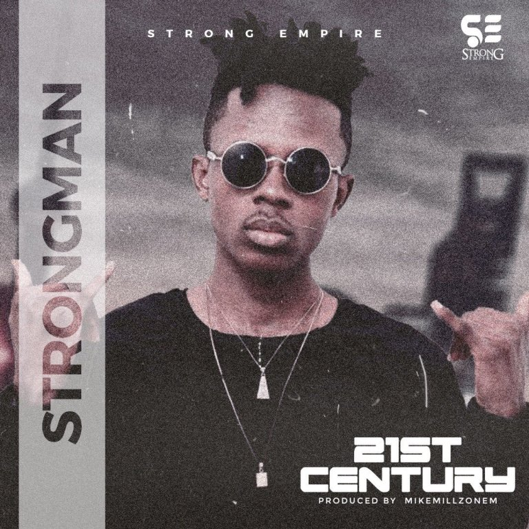 Strongman 21st Century Mp3 Download