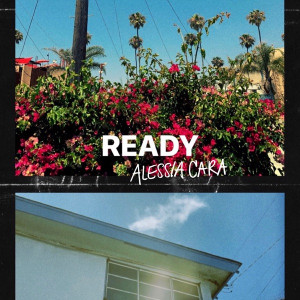 Alessia Cara Ready Mp3 Download