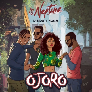 DJ Neptune Ft D'Banj, Flash Ojoro Mp3 Download