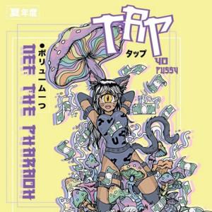 Nef The Pharaoh Tap Yo Pussy Mp3 Download