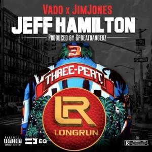 Vado Ft. Jim Jones Jeff Hamilton Mp3 Download