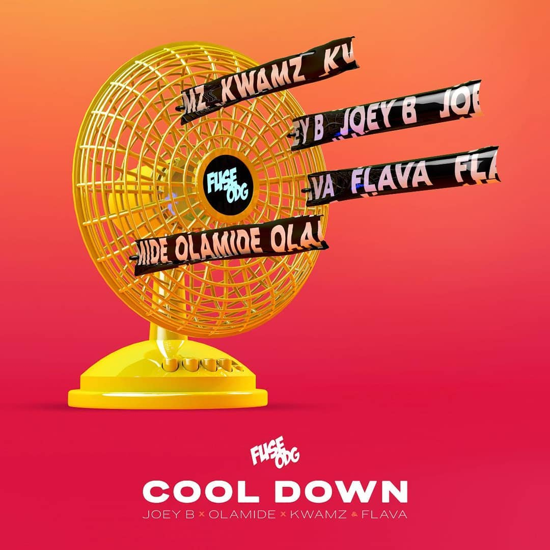 Fuse ODG Ft Olamide, Joey B, Kwamz & Flava Cool Down Mp3 Download