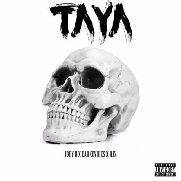 Joey B Ft. Darkovibes, RJZ Taya Mp3 Download