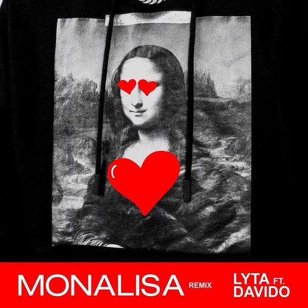 Lyta Ft Davido – Monalisa (Remix) Mp3 Download
