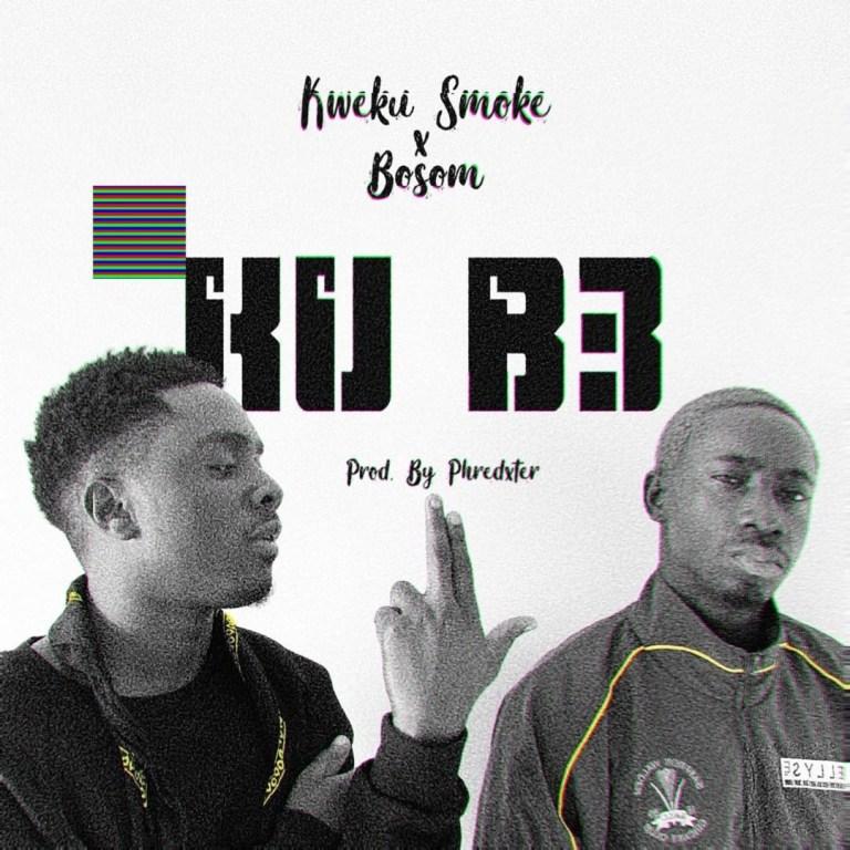 Kweku Smoke Ft. Bosom Kub3 Mp3 Download
