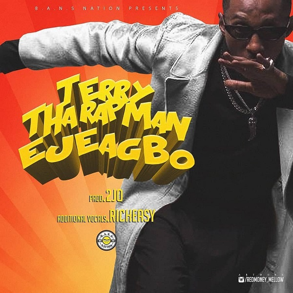Terry Tha Rapman Ejeagbo Mp3 Download