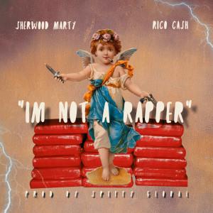 Spiffy Global Ft. Rico Cash & Sherwood Marty I'm Not A Rapper Mp3 Download