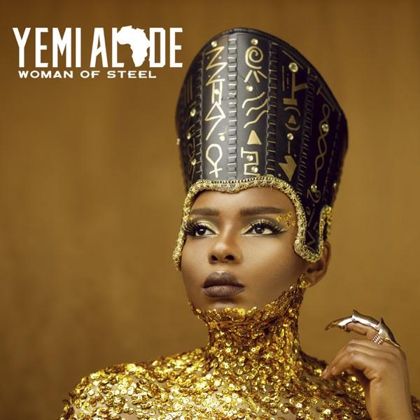ALBUM: Yemi Alade — Woman of Steel 1