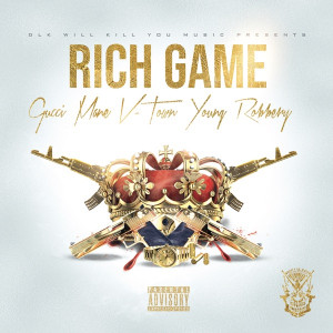 Gucci Mane, V-Town & Young Robbery Rich Game Mp3 Download