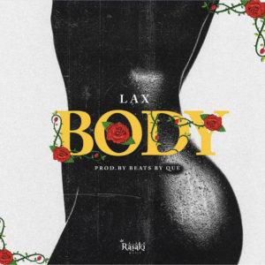 L.A.X Body Mp3 Download
