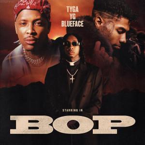 Tyga, YG & Blueface Bop Mp3 Download