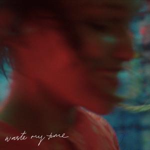 Grace VanderWaal Waste My Time Mp3 Download