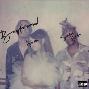 Ariana Grande & Social House Boyfriend Mp3 Download