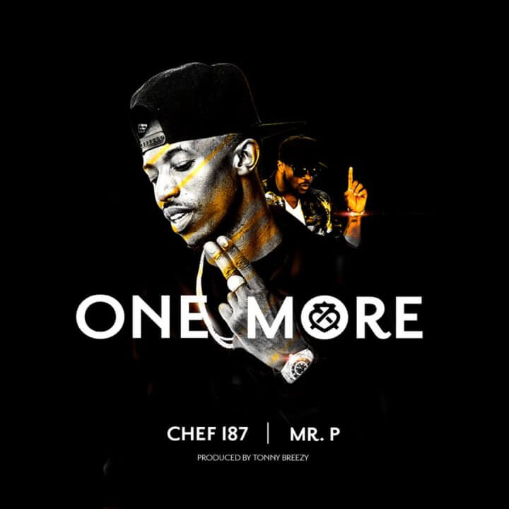 Chef 187 Ft. Mr P One More Mp3 Download
