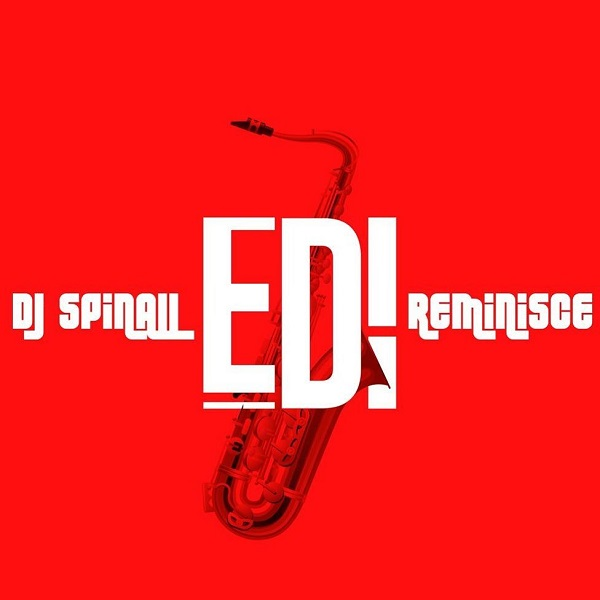 DJ Spinall Ft Reminisce EDI Mp3 Download