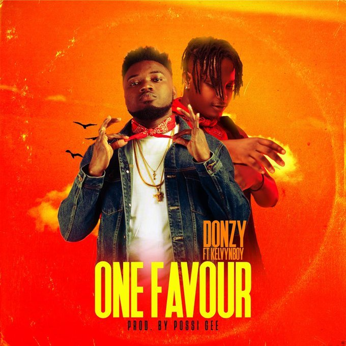Donzy Ft. KelvynBoy One Favour Mp3 Download