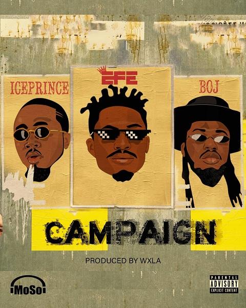 Efe Ft. Ice Prince, BOJ Campaign Mp3 Download