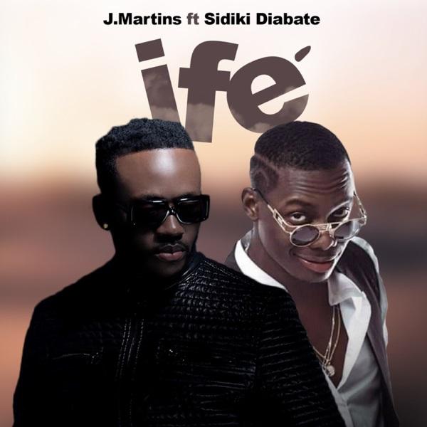 J Martins Ife (Love) Ft. Sidiki Diabaté Mp3 Download