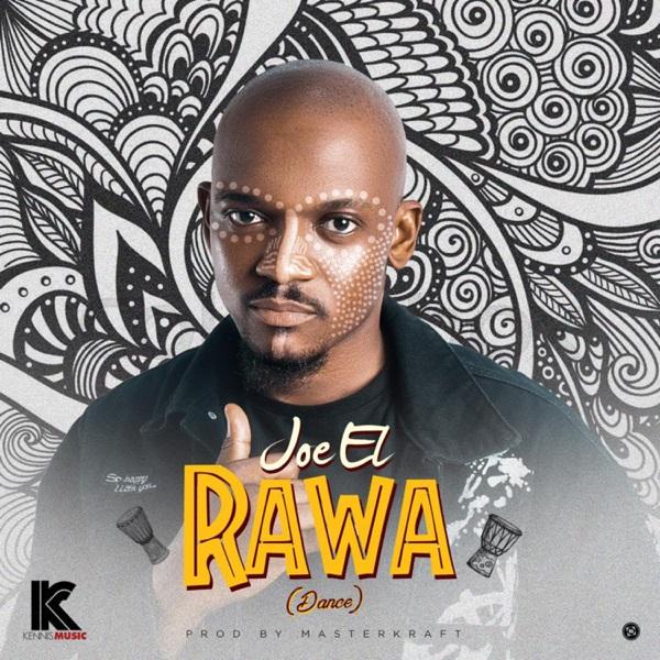 Joe El Rawa Mp3 Download