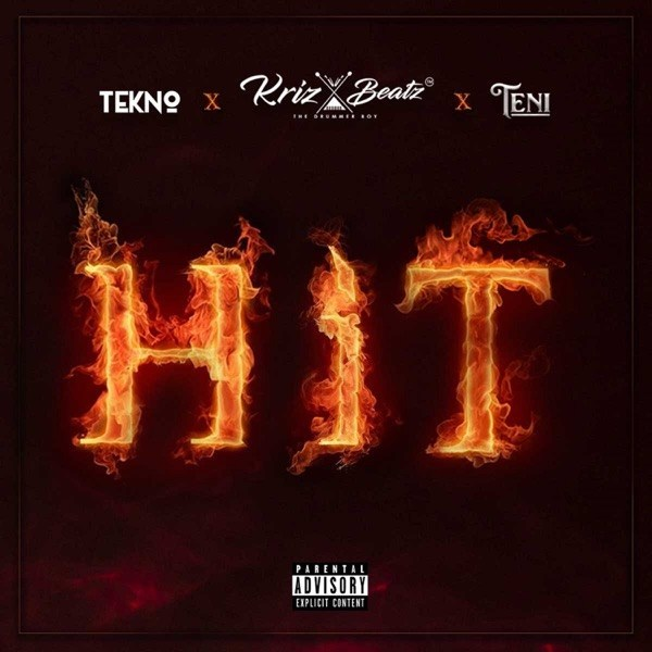 Krizbeatz Ft. Tekno & Teni – Hit