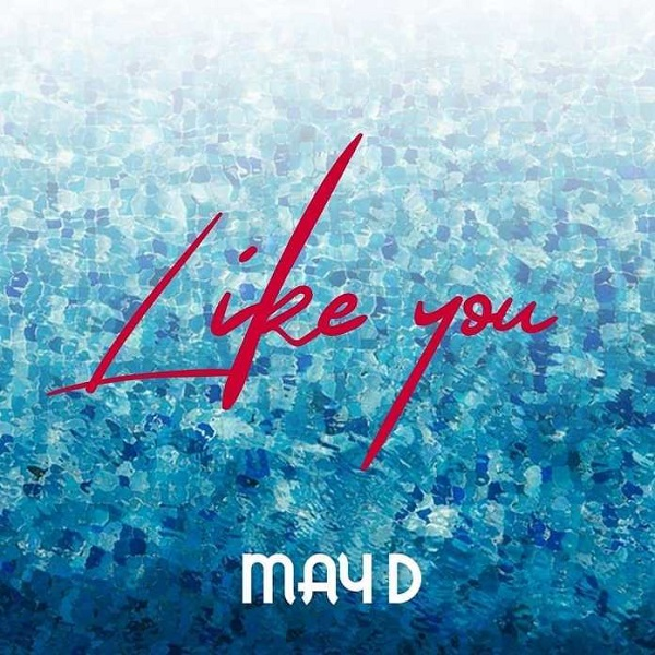 May D Like You Mp3 Download