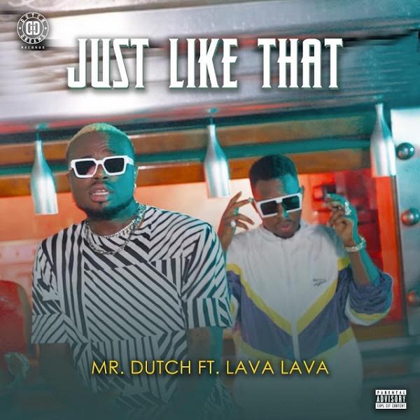 Mr Dutch Just Like That Ft. Lava Lava Mp3 Download