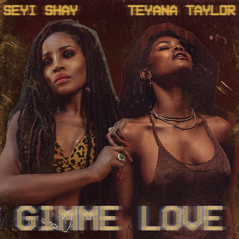 Seyi Shay Ft. Teyana Taylor Gimme Love Remix Mp3 Download