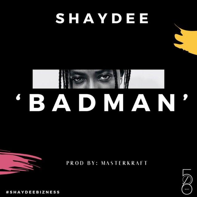 Shaydee Badman Mp3 Download