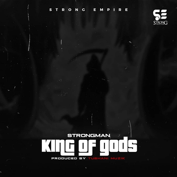 Strongman King Of Gods Mp3 Download