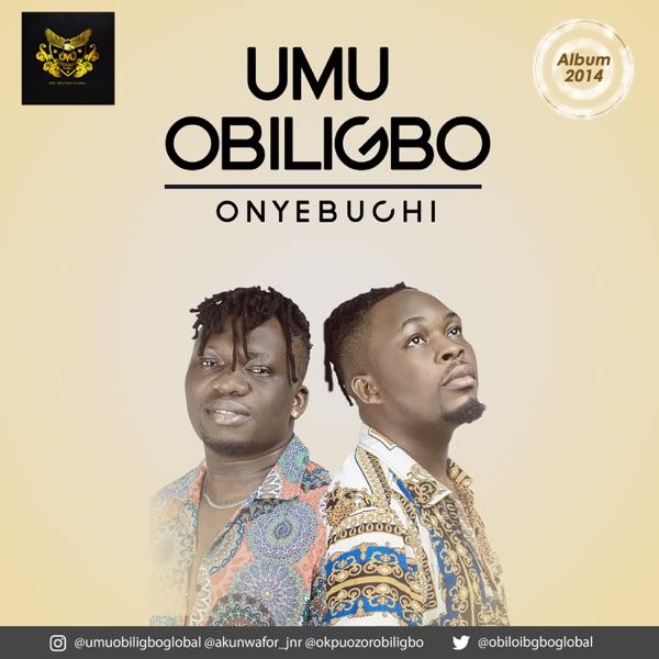 Umu Obiligbo Onyebuchi Mp3 Download