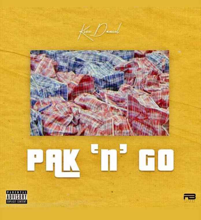 "Kizz Daniel Pak ""N"" Go Mp3 Download"