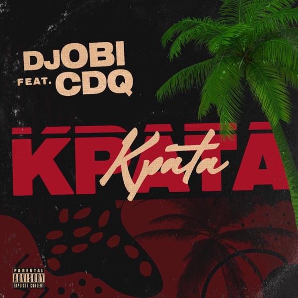 DJ Obi Ft. CDQ Kpata Kpata Mp3 Download