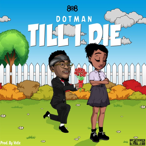 Dotman Till I Die MP3 Download