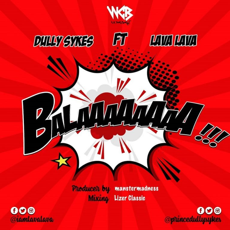 Dully Sykes Ft. Lava Lava Balaa Mp3 Download
