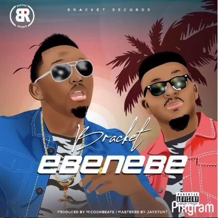 Bracket Ebenebe Mp3 Download