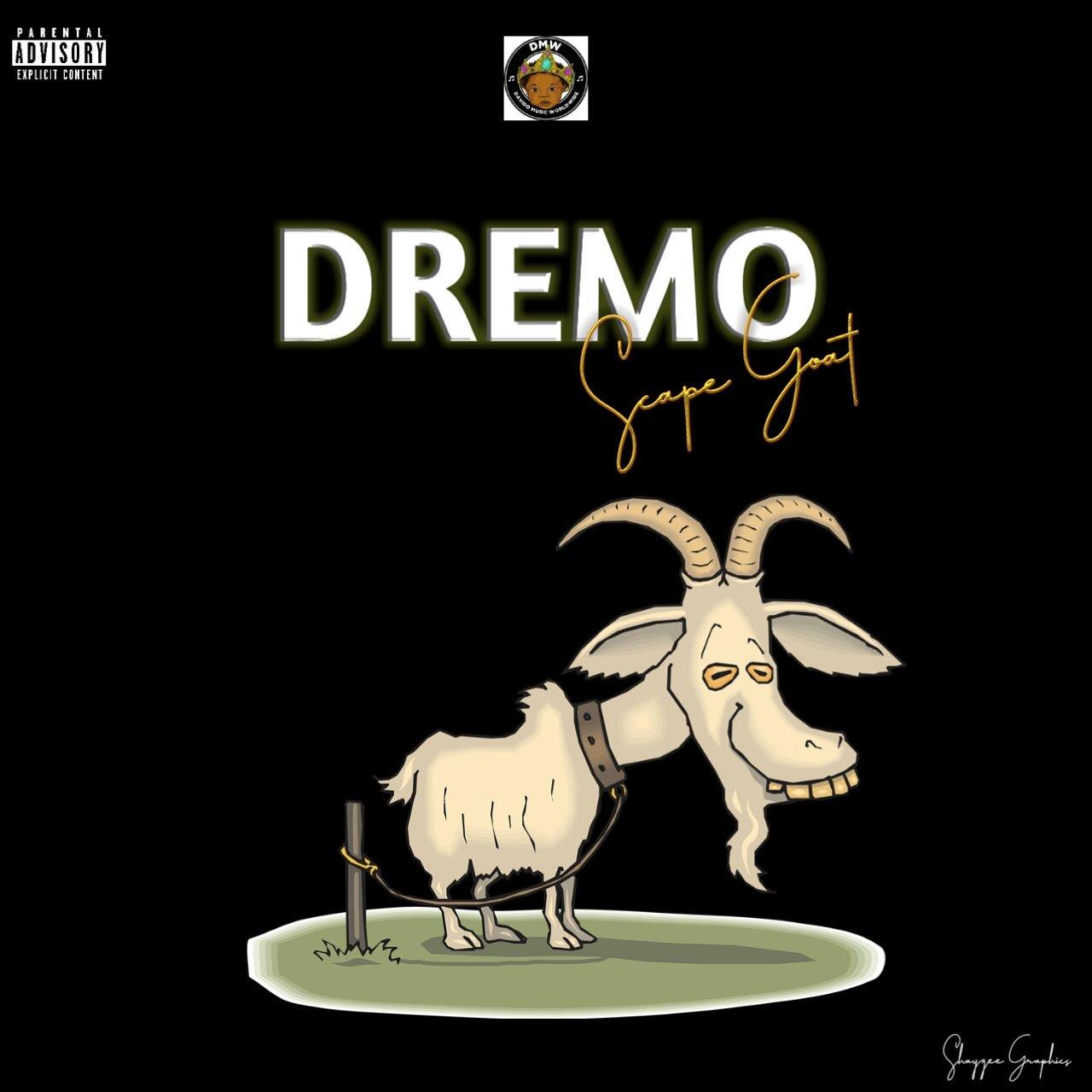 Dremo Scape Goat 2.0 Mp3 Download