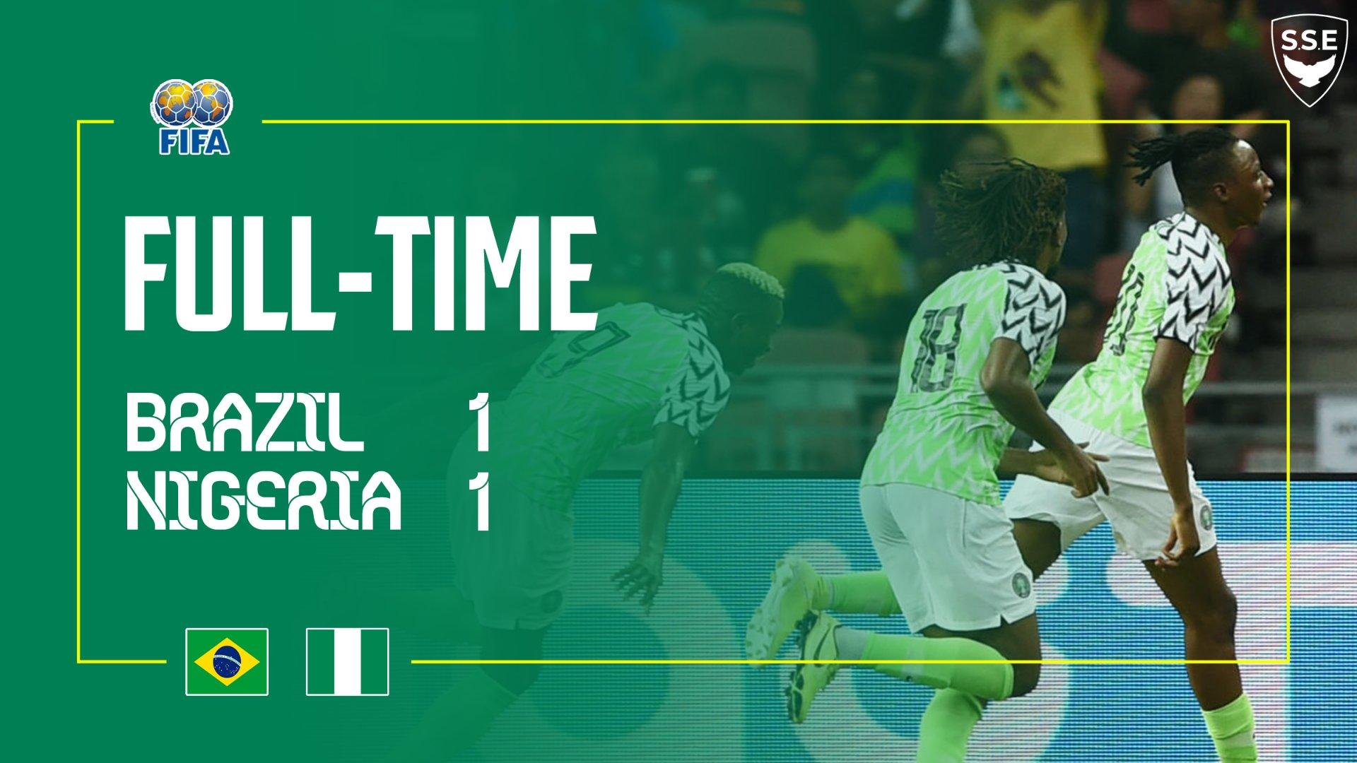 Brazil 1–1 Nigeria International Friendly Highlight Download