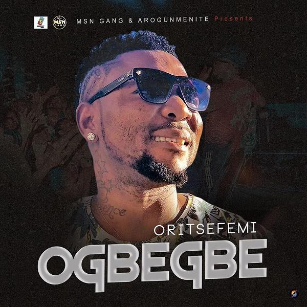 Oritse Femi Ogbegbe Mp3 Download