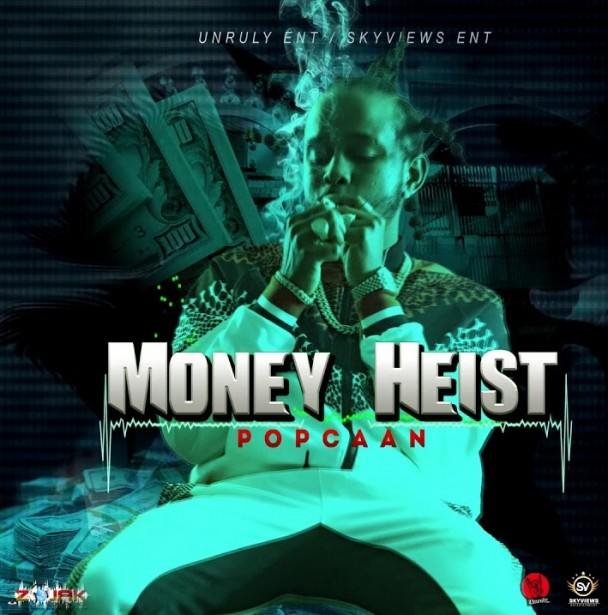 Popcaan Money Heist Mp3 Download
