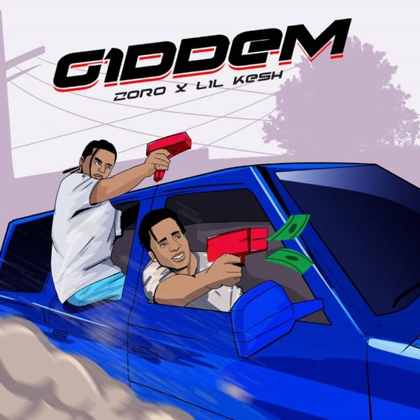 Zoro Ft Lil Kesh – Giddem
