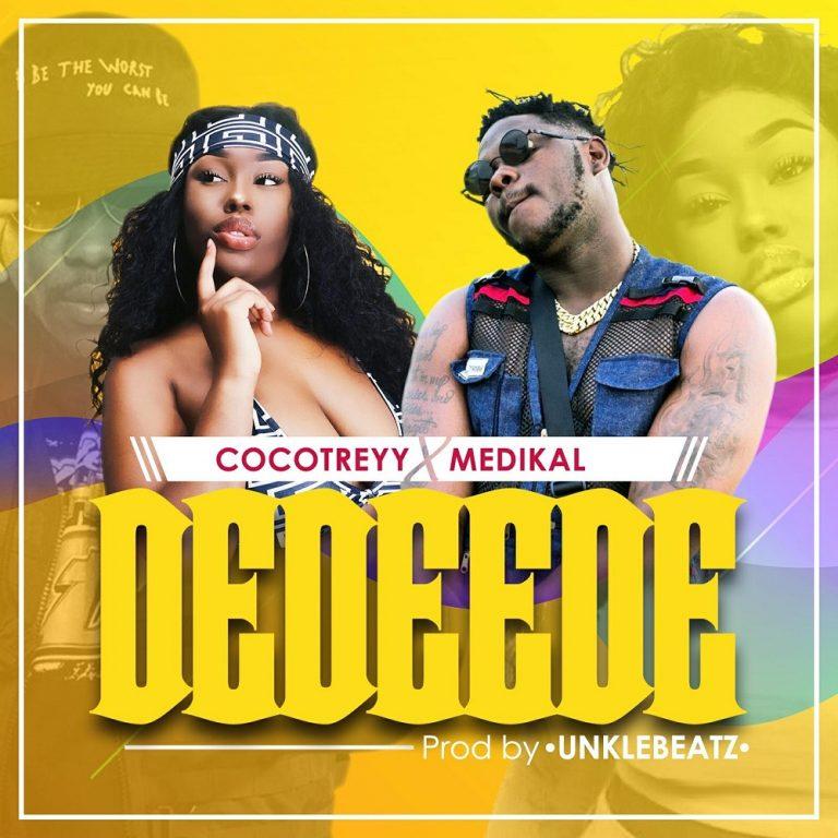 Cocotreyy Ft Medikal Dedeede Mp3 Download