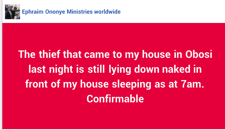 "Nigerian Pastor Shares Photos Of A ""Thief/Hired Killer"" Sleeping Stark Naked In Front Of His House After Breaking In 20"