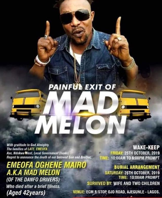 Mad Melon Of Danfo Driver To Be Buried On November 26th 6
