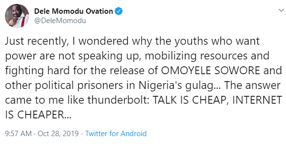 I Wonder Why Youths Who Want Power Are Not Fighting For Sowore's Release - Dele Momodu 3